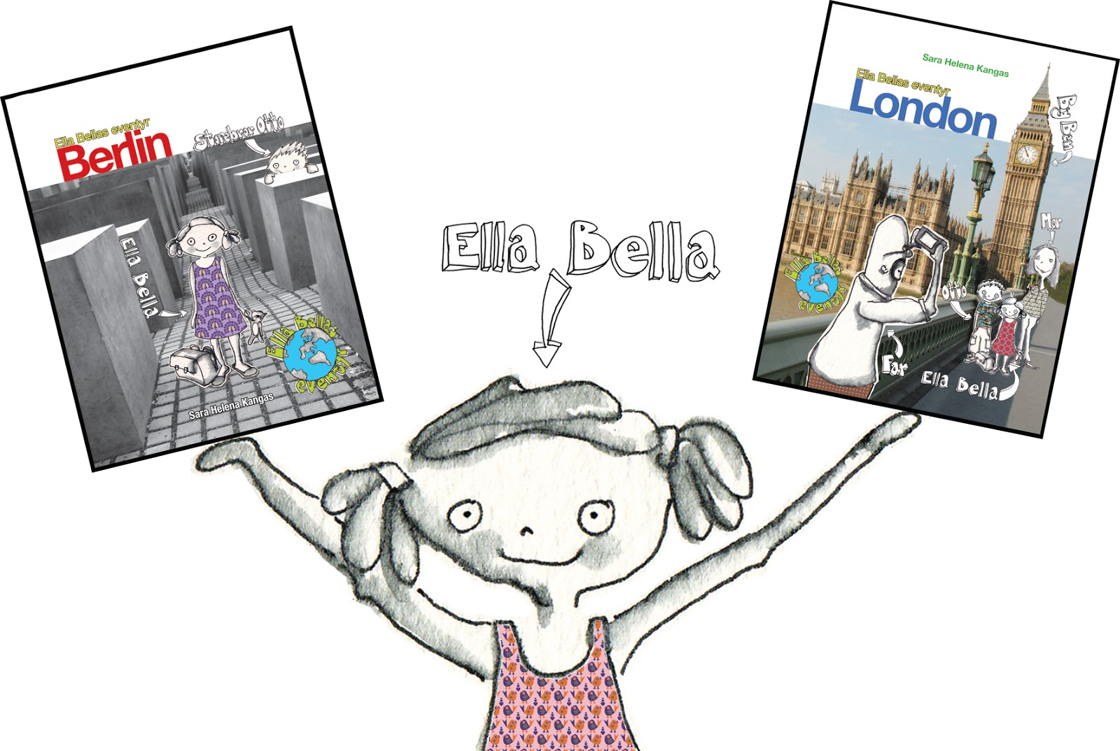 Ella Bella rejse til london og berlin